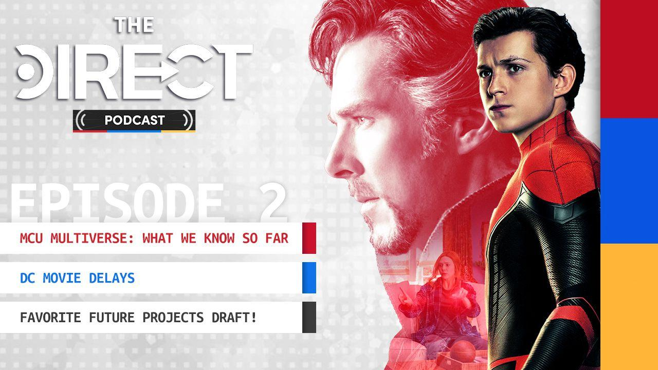 The Direct Podcast Episode 2