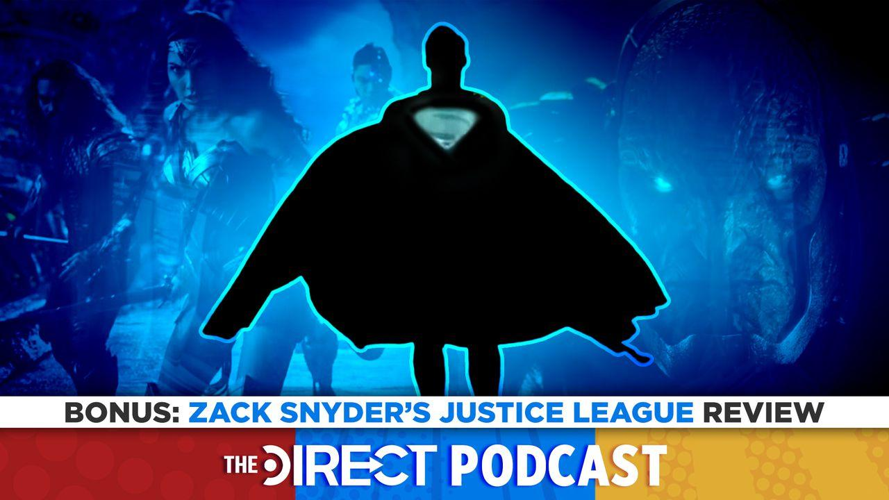 The Direct Podcast Zack Snyder's Justice League
