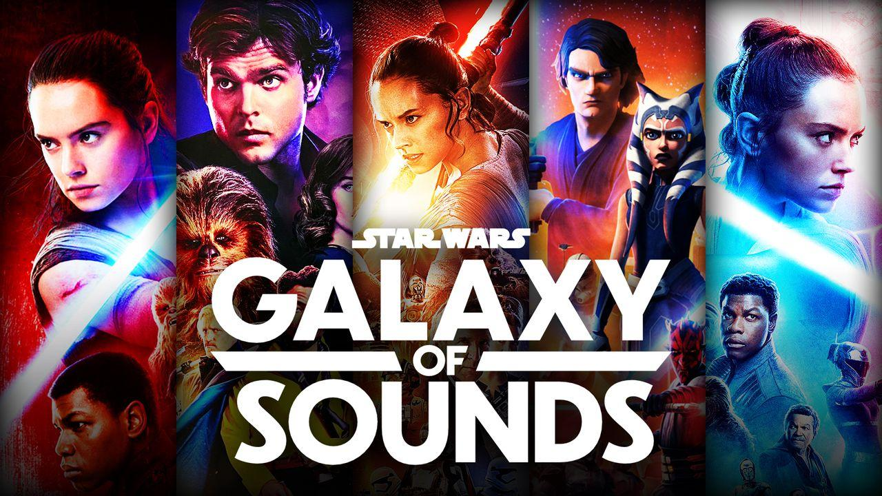 Star Wars: Galaxy of Sounds, Disney+, Anakin, Han Solo, Rey