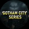 'Gotham City' Series